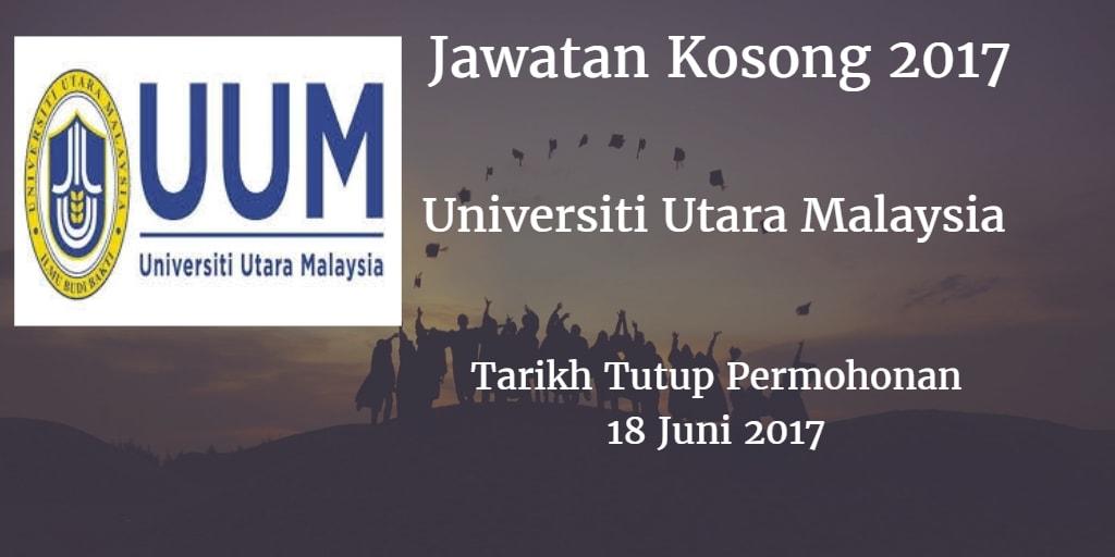 Jawatan Kosong UUM 18 Juni 2017