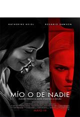 Mío o de nadie (2017) BRRip 720p Latino AC3 5.1 / Español Castellano AC3 5.1 / ingles AC3 5.1 BDRip m720p