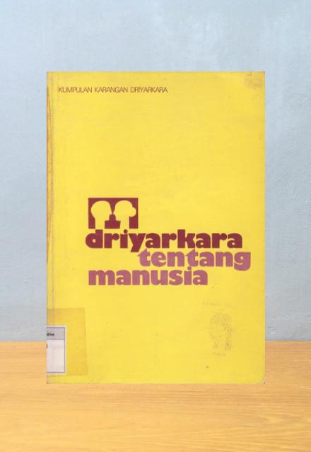 DRIYARKARA TENTANG MANUSIA