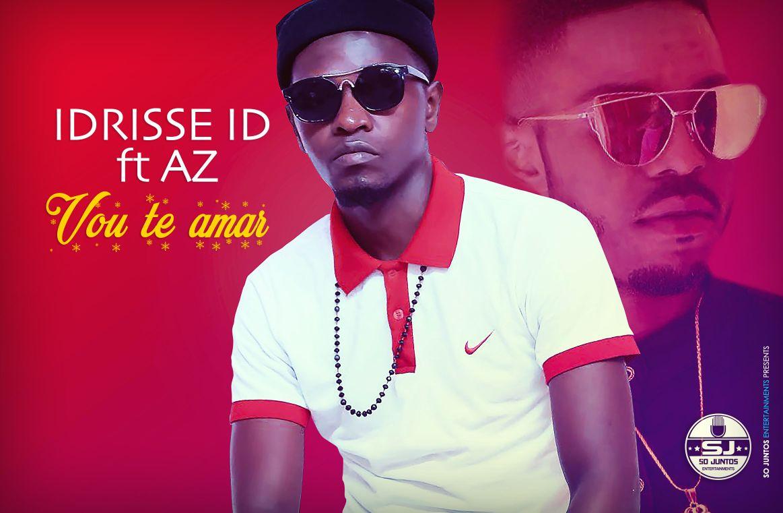 Idrisse ID - Vou Te Amar (feat. AZ)