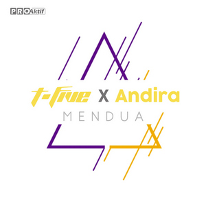 T-Five - Mendua (Feat. Andira)