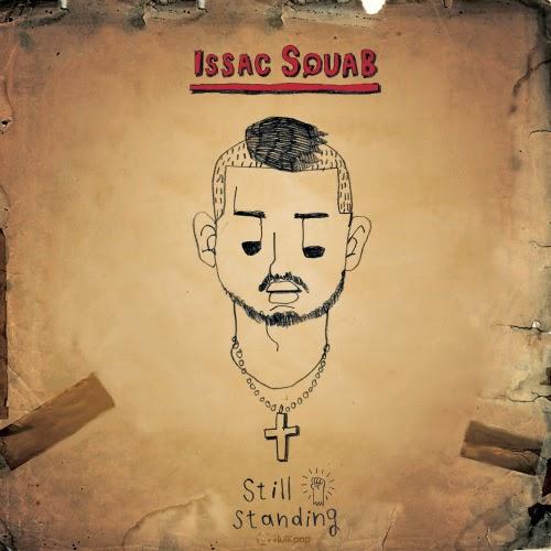 [Single] Issac Squab – Still Standing