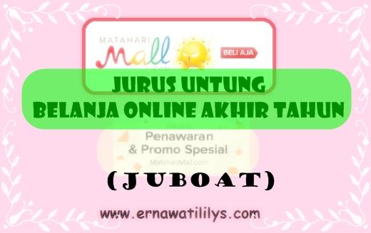 Jurus Untung  Belanja Online Akhir Tahun (JUBOAT)