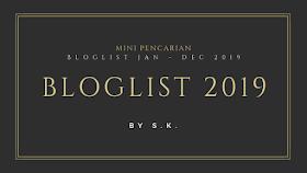 Mini Pencarian Bloglist Jan - Dec 2019 by S.K