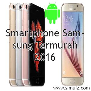Daftar Smartphone samsung termurah versi simuiz