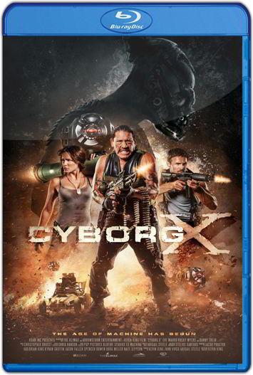 Cyborg X (2016) HD 1080p y 720p Latino