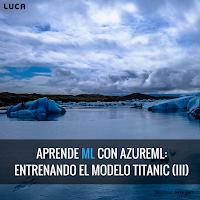 Tutorial: Tu primer experimento en Azure ML Workbench con el Titanic (III)