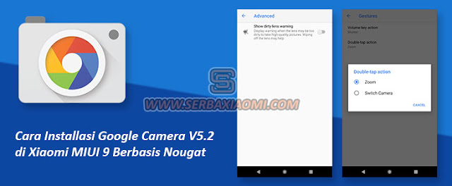 Cara Instalasi Google Camera v5.1 di MIUI 9 Nougat