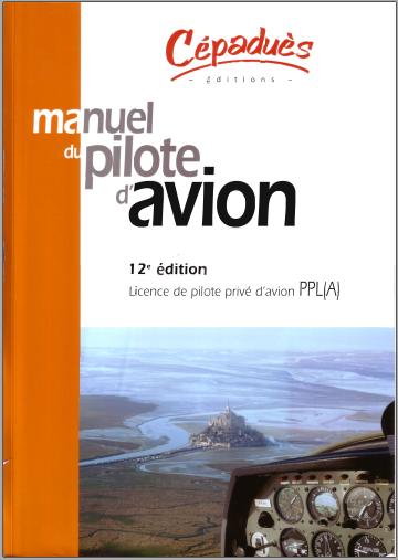 Livre : Manuel du pilote d'avion - Licence de pilote privé d'avion PPL(A) PDF