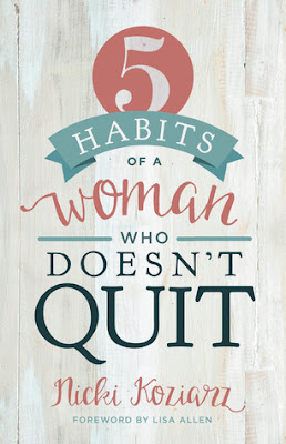 www.enchantedexcurse.com Review on 5 habits of a woman who doesn't quit by Nicki Koziarz
