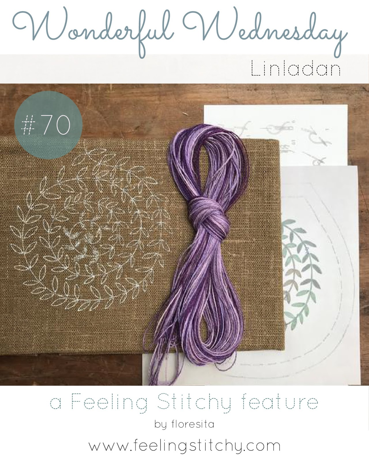 Wonderful Wednesday 70 - Linladan as featured by floresita on Feeling Stitchy