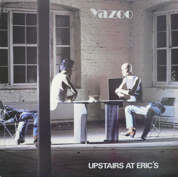 Upstairs At Eric S Yaz: Bastet Glasba: Yazoo/Alison Moyet
