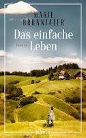 Das einfache Leben Marie Brunntaler Roman Liebe Rosen