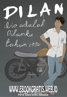 Ebook Novel Pidi Baiq - Dilan 1 (Dia Adalah Dilanku 1990)
