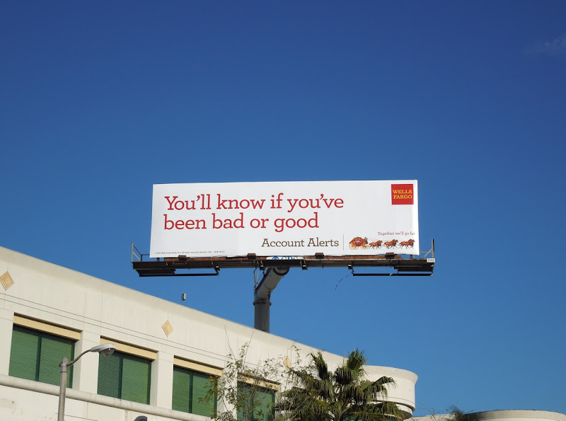 Wells Fargo Bad or Good billboard