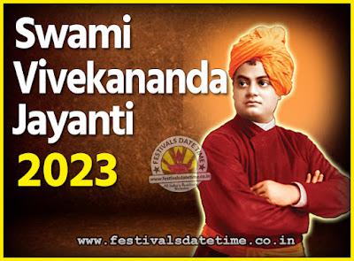 2023 Swami Vivekananda Jayanti Date & Time, 2023 National Youth Day Calendar