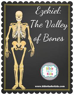 http://www.biblefunforkids.com/2017/10/38-ezekiel-valley-of-bones.html
