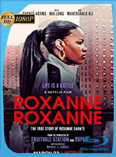 Roxanne Roxanne (2017) HD [1080p] Latino [GoogleDrive] SilvestreHD
