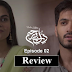 An Enticing Tale Of Crime And Revenge : DIL E BEREHAM EPISODE 2 REVIEW