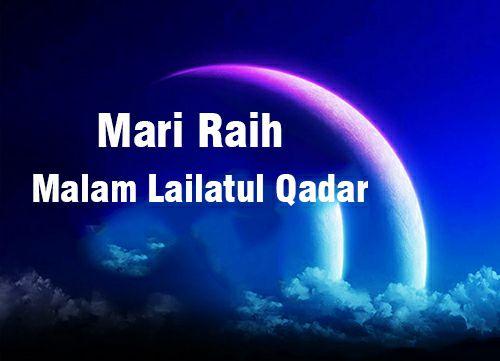 Ciri Malam Lailatul Qadar