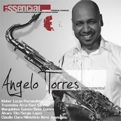 "Baixar Cds Gospel Brasil: ""Essencial"": Angelo Torres lança"