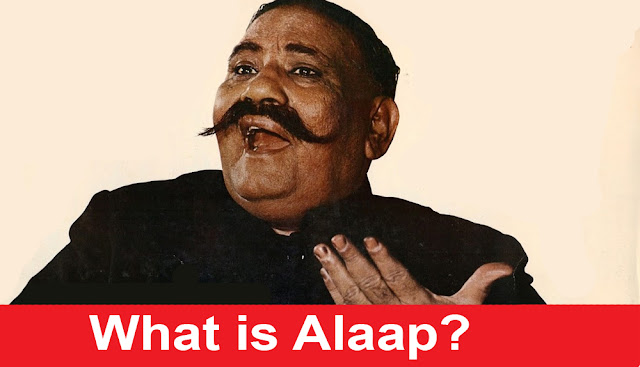 What is Alaap in Indian Classical Music?