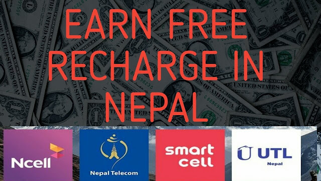 Earn Free Recharge in Nepal Online 2019 UPDATED