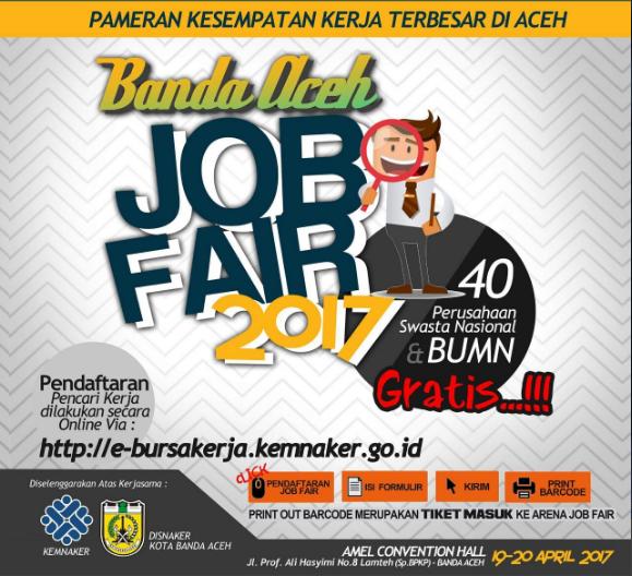 Job Fair di Banda Aceh Tahun 2017 - GRATIS TIKET MASUK