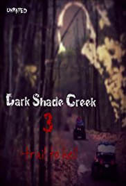 Watch Dark Shade Creek 3: Trail to Hell Online Free 2017 Putlocker