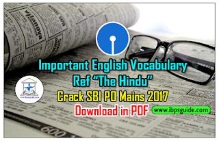 """Crack SBI PO Mains 2017 (Day-5): Important English Vocabulary (Ref - """"The Hindu"""") for SBI PO Mains 2017 – Download in PDF"""
