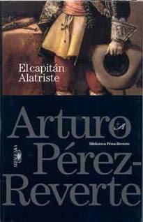 El capitán Alatriste - Arturo Pérez-Reverte (1996)