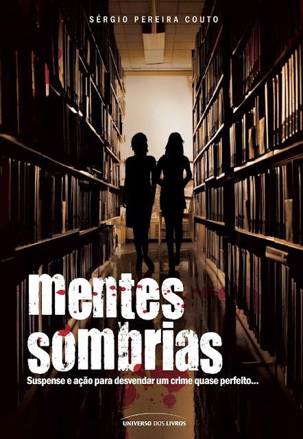Mentes Sombrias - Sérgio Pereira Couto