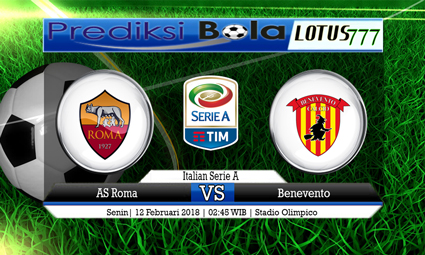 PREDIKSI  SKOR  AS Roma vs Benevento  12 Februari 2018