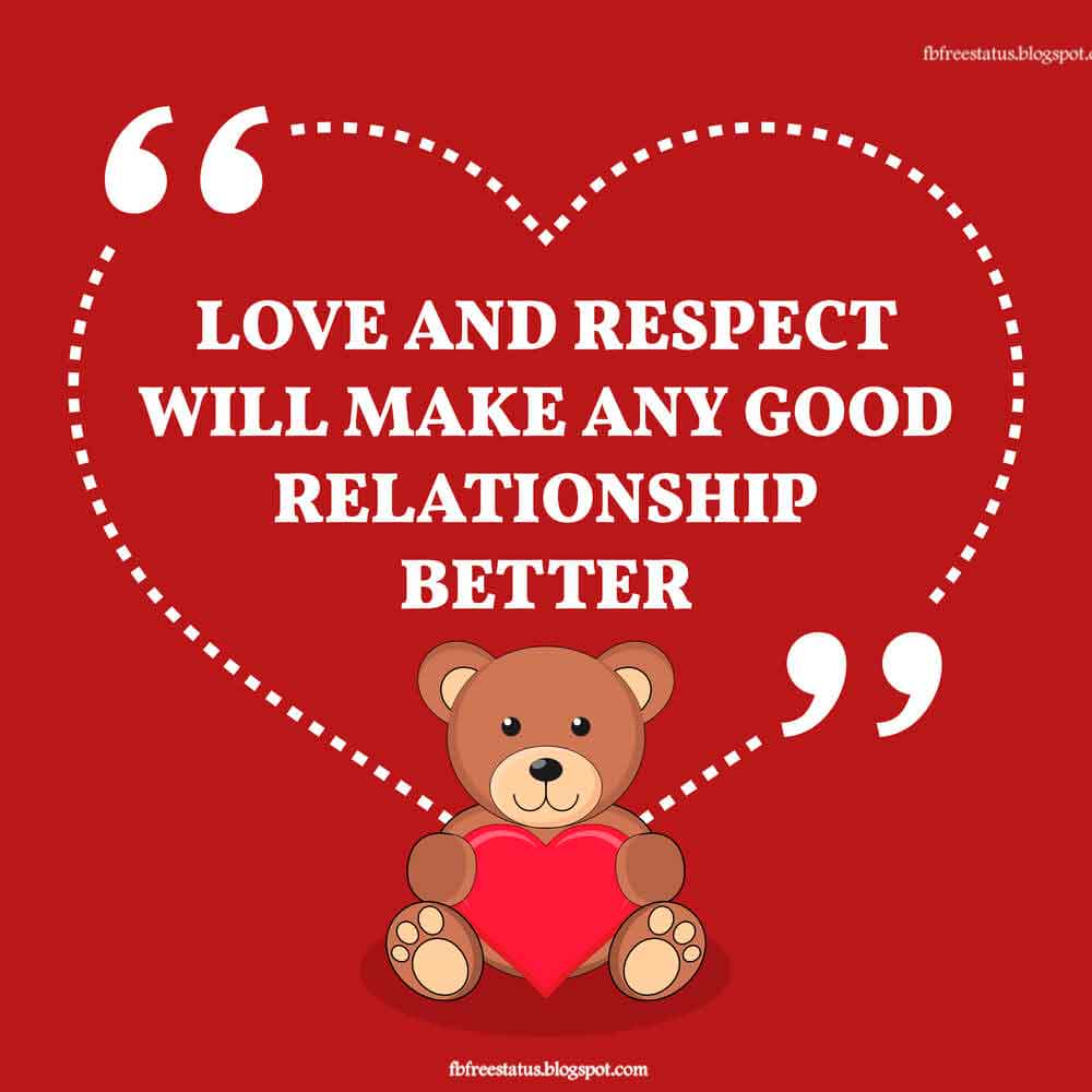 Love and respect will make any good relationship better, ~ Stephen Ramjewan Quote