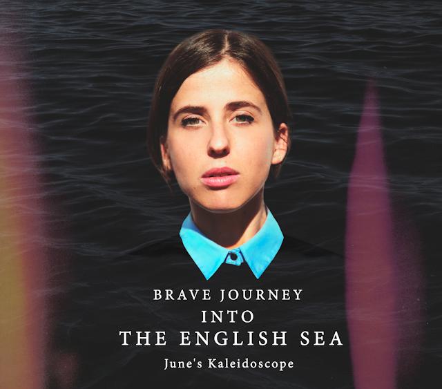 JUNE'S KALEIDOSCOPE - Brave Journey Into The English Sea (Ep) 1