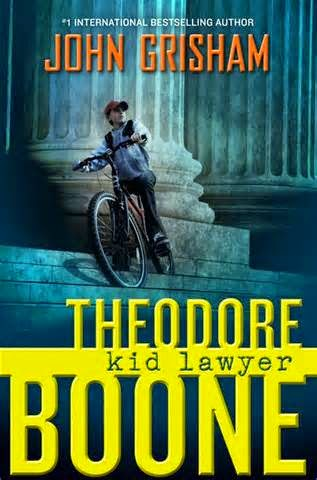Cover of Theodore Boone, Kid Lawyer