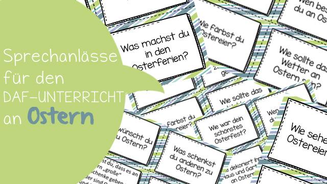 Karten mit verschiedenen Sprechanlässen rund um das Thema Ostern. Ideal für den DaF-Unterricht, um die Konversation zu fördern.