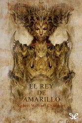 Portada del libro completo El rey de Amarillo para descargar en pdf gratis