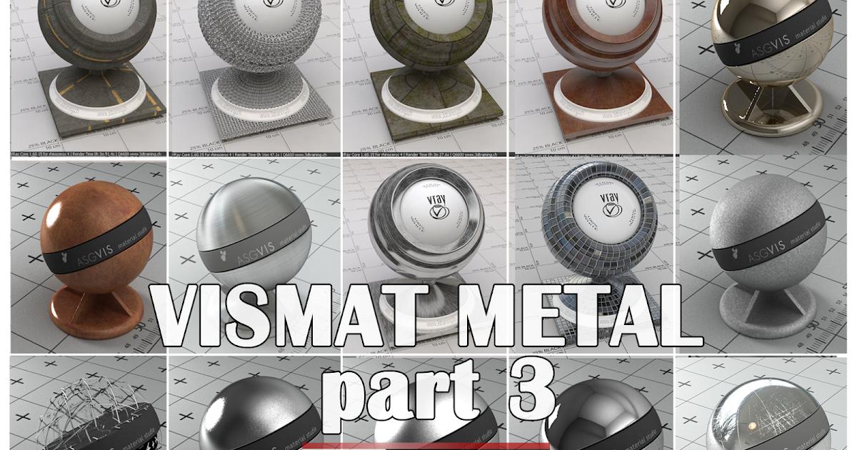 SKETCHUP TEXTURE: VISMAT METAL part 3