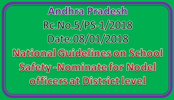 Rc No 5 || National Guidelines on School Safety -Nominate for Nodel officers at District level