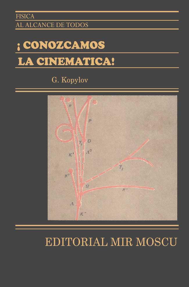 Conozcamos la cinemática – G. Kopylov