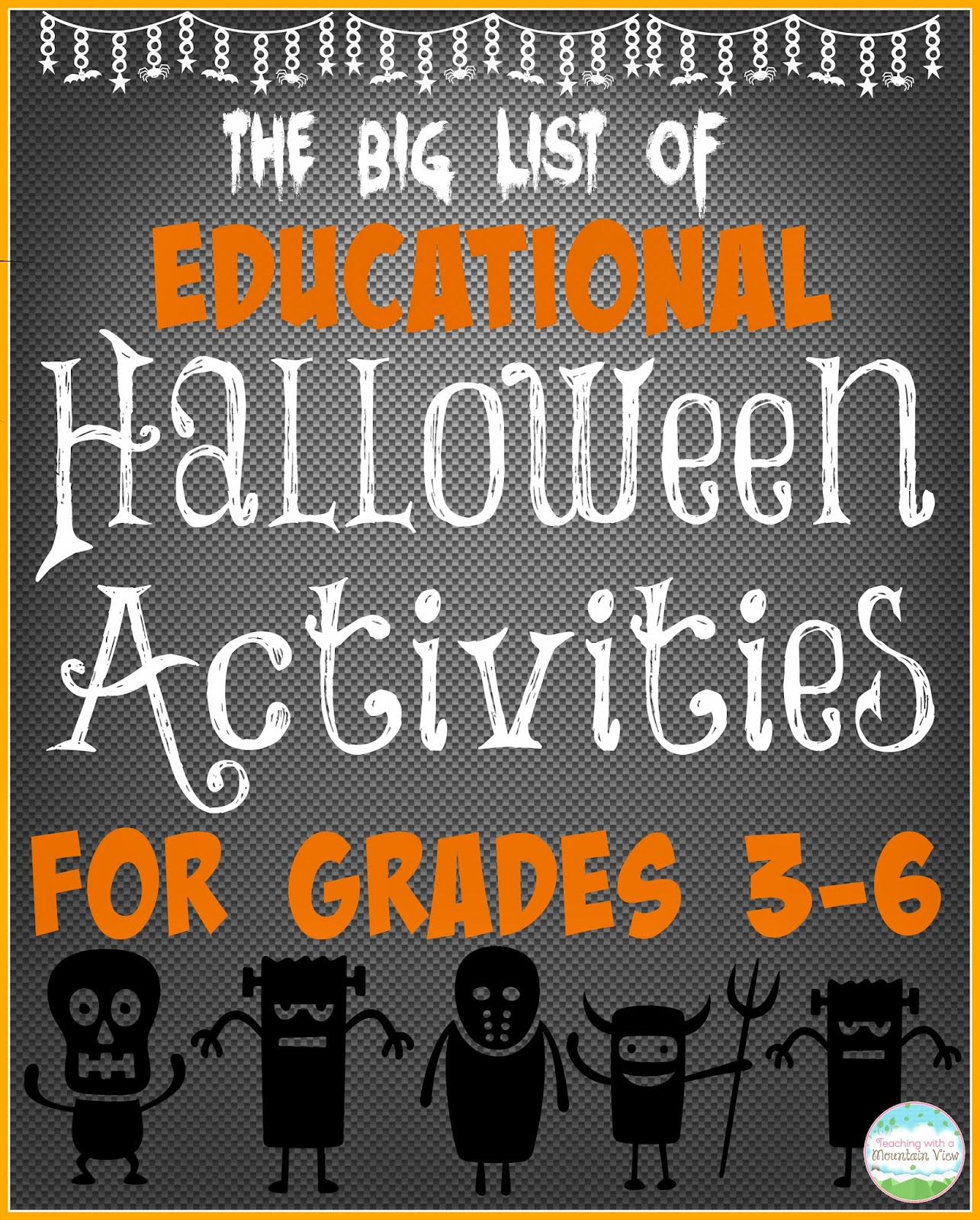 Teaching With A Mountain View Educational Halloween
