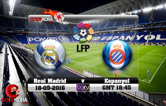 مشاهدة مباراة  إسبانيول وريال مدريد اليوم 18-9-2016 في الدوري الأسباني