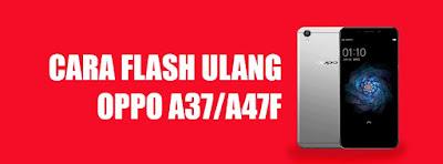 cara flash oppo neo 9/A37 via flashtool tested work 100%