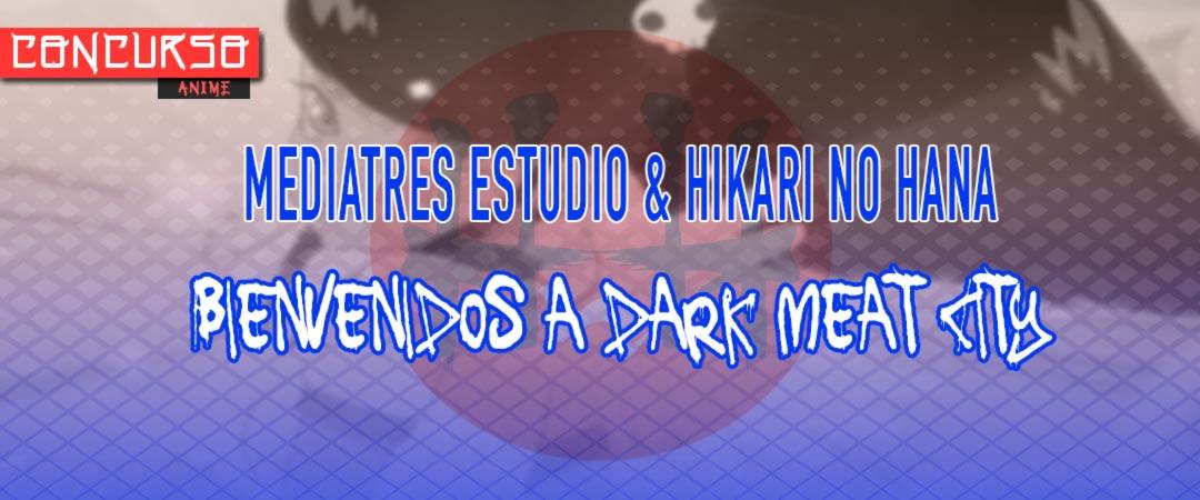 Mediatres Estudio y Hikari No Hana - sorteo Mutafukaz