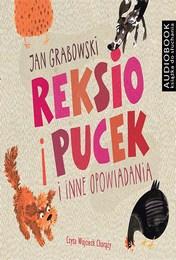 http://lubimyczytac.pl/ksiazka/4417111/reksio-i-pucek-i-inne-opowiadania