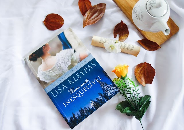 [RESENHA] Uma Noite Inesquecível – Lisa Kleypas ( Editora Arqueiro)