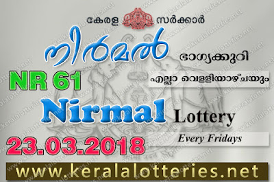 Kerala Lottery Results: 23-Mar-2018 Nirmal NR-61 Lottery Result