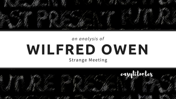 analysis of wilfred owen's strange meeting