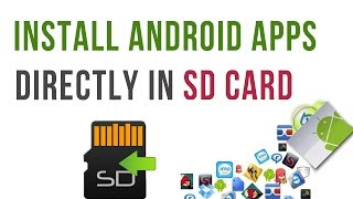 How to Install Android Apps to the SD Card
